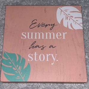 "Wood Home decor ""every summer has a story"" beachy"